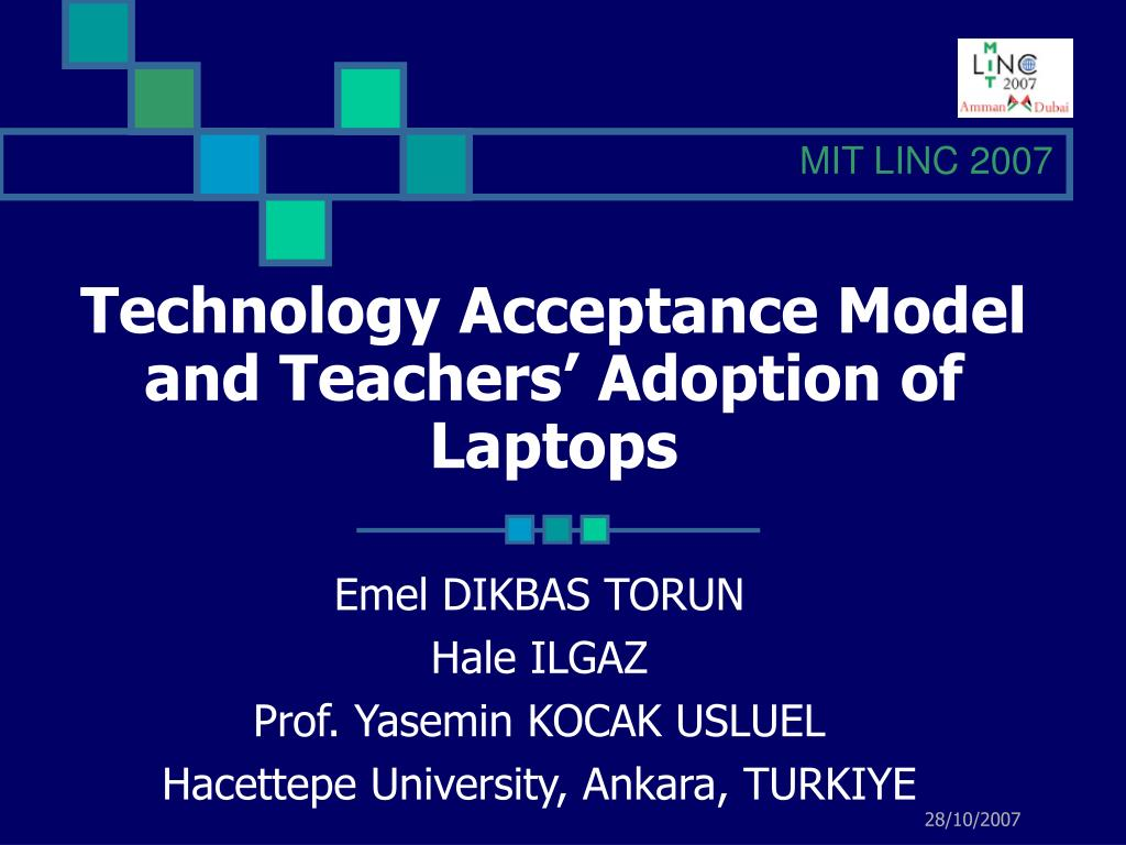 technology acceptance model and teachers adoption of laptops l.