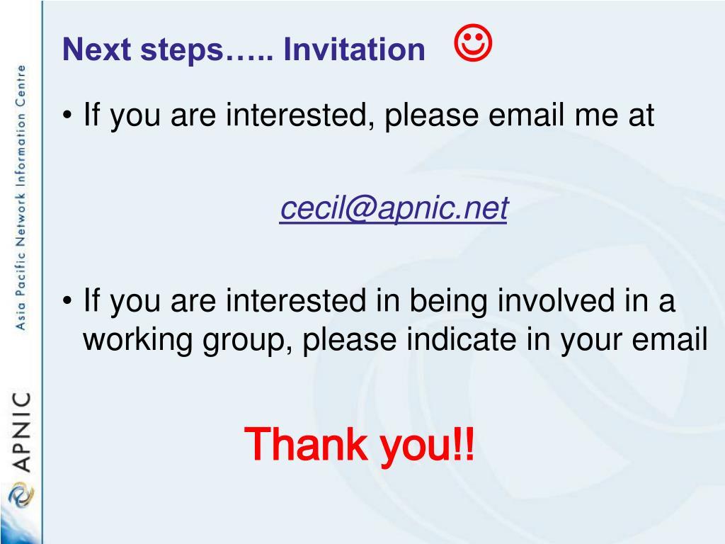 Next steps….. Invitation