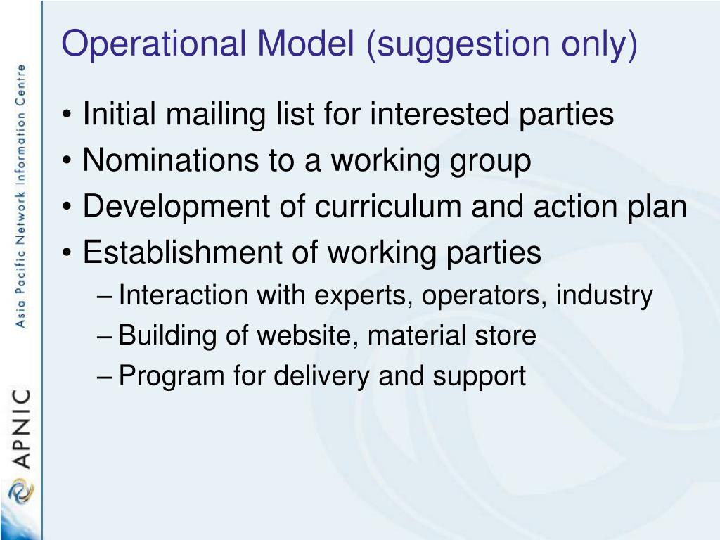 Operational Model (suggestion only)
