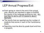 lep annual progress exit