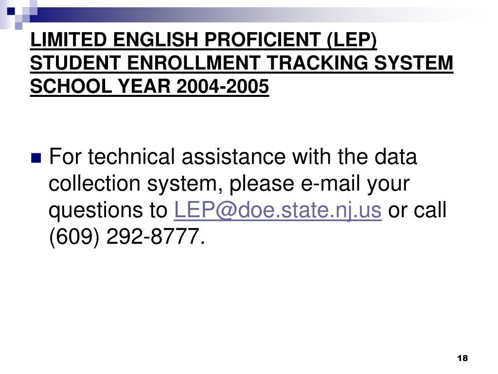 LIMITED ENGLISH PROFICIENT (LEP)