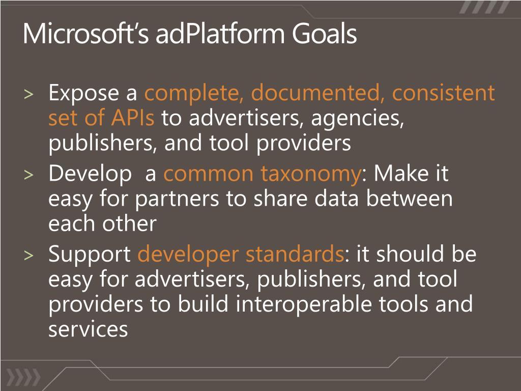 Microsoft's adPlatform Goals
