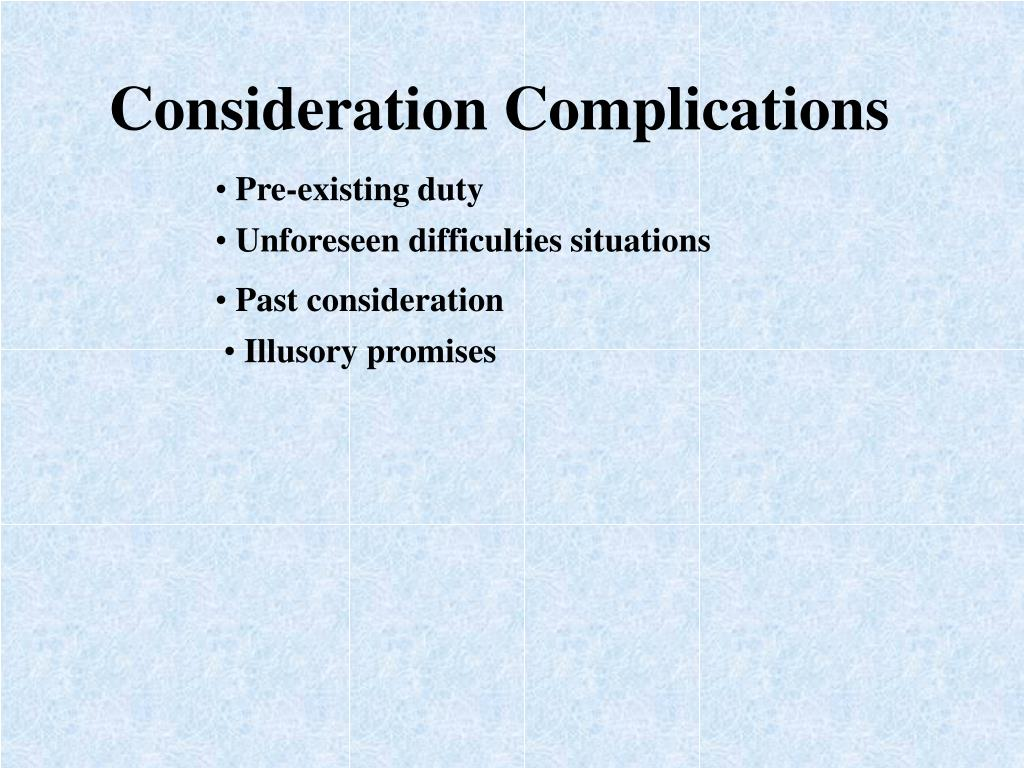 Consideration Complications