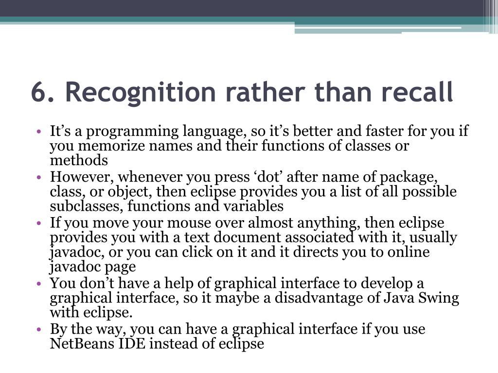 6. Recognition rather than recall