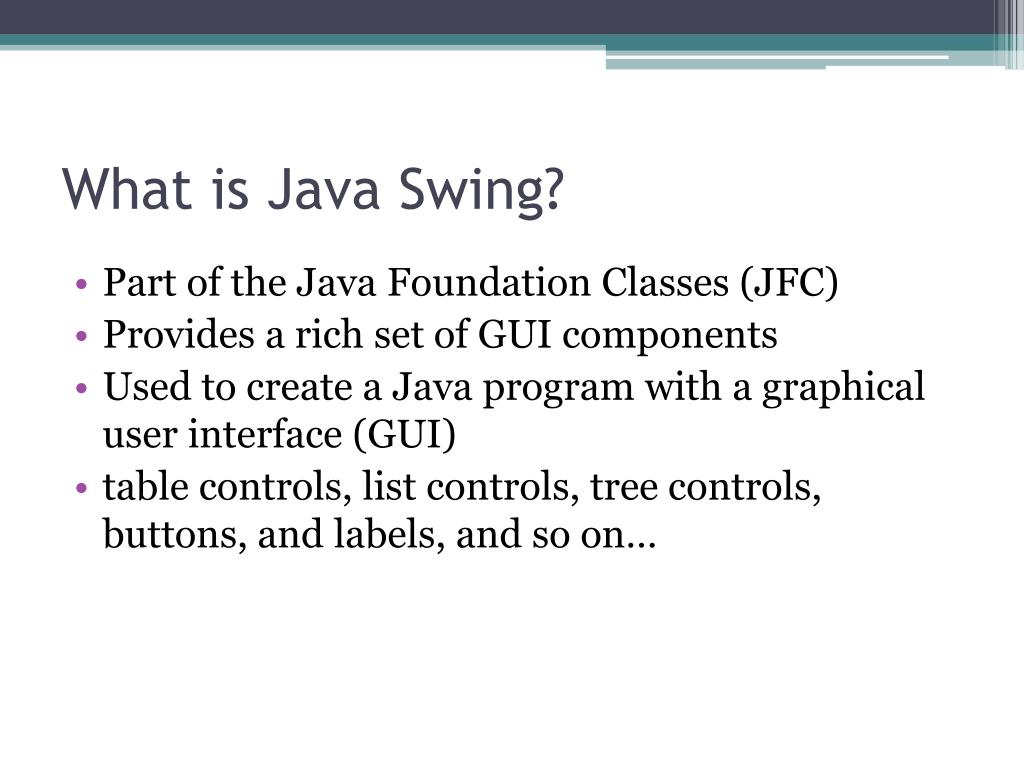 What is Java Swing?