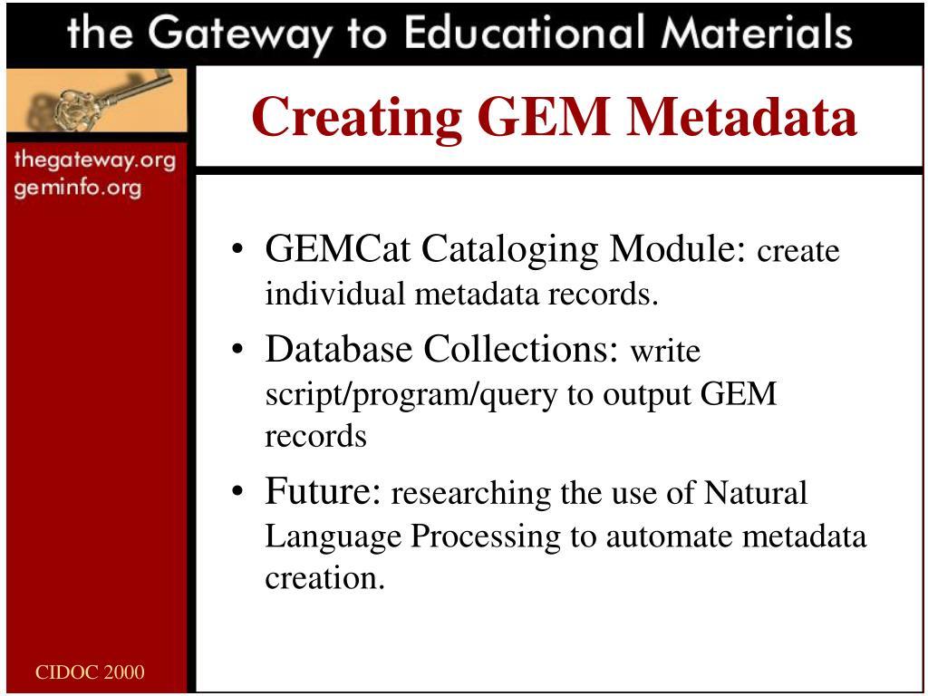 Creating GEM Metadata