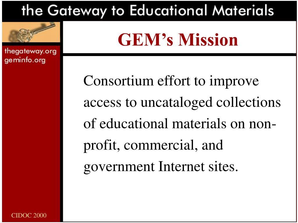 GEM's Mission
