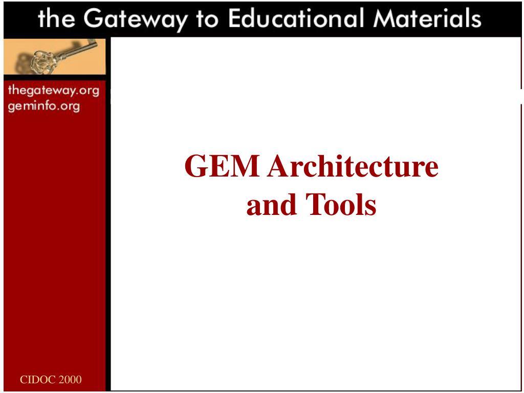 GEM Architecture