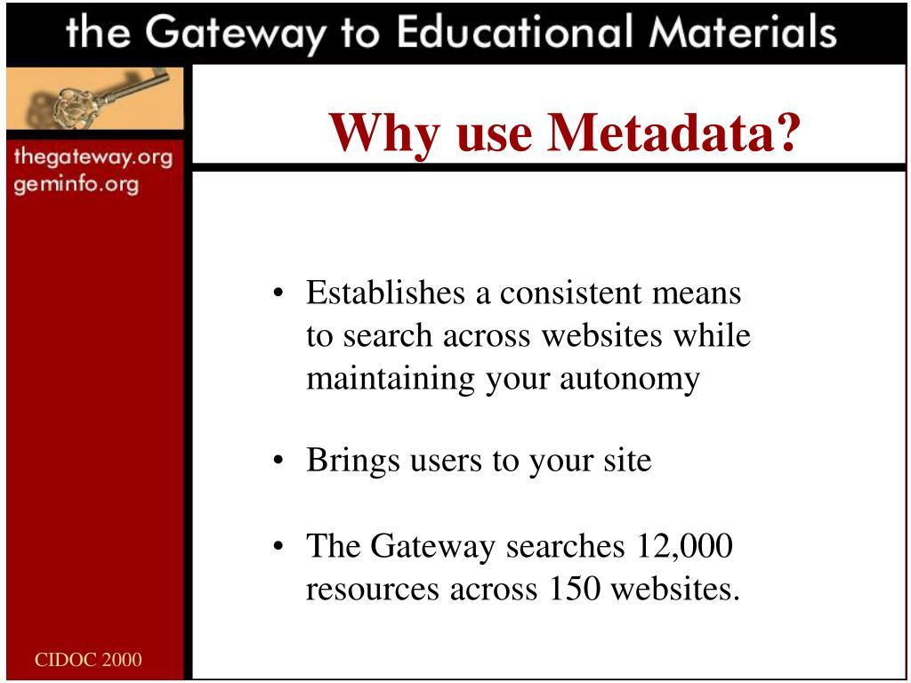 Why use Metadata?