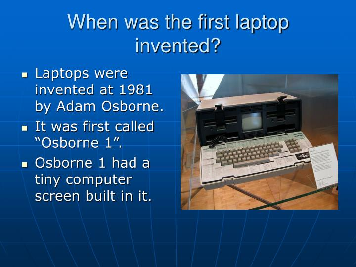 When was the first laptop invented