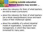 looking outside education school leavers may wonder