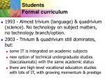 students formal curriculum