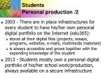 students personal production 2