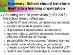 summary school should transform itself into a learning organization