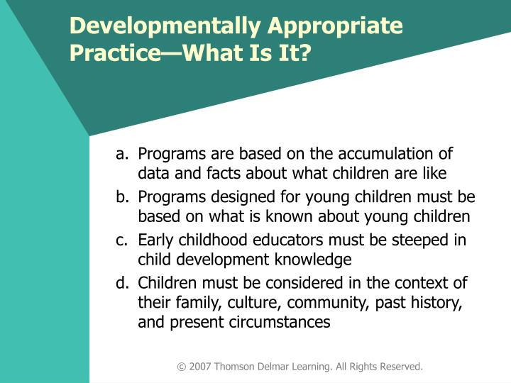 Developmentally appropriate practice what is it