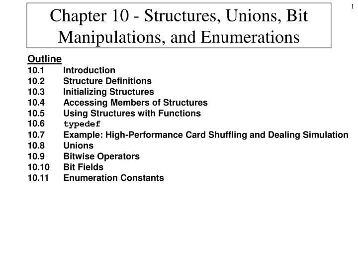 Chapter 10 structures unions bit manipulations and enumerations