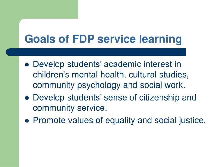 Goals of FDP service learning