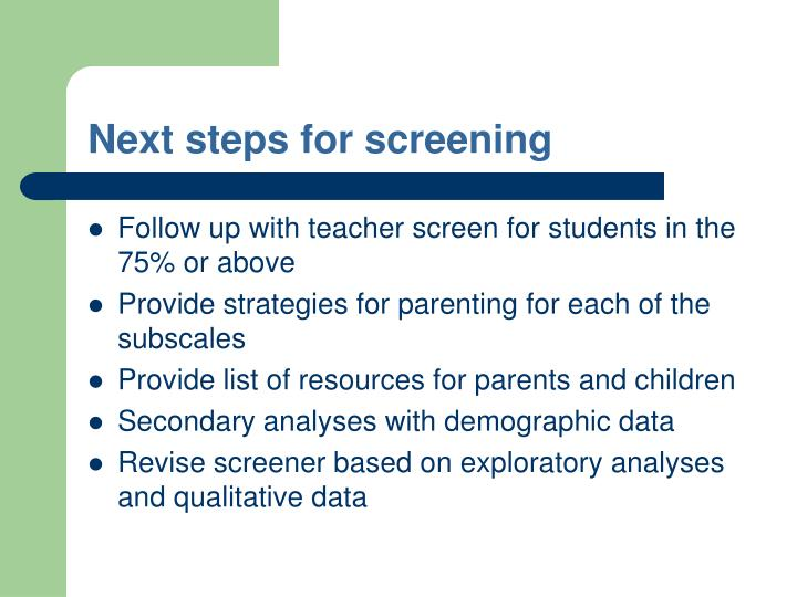 Next steps for screening
