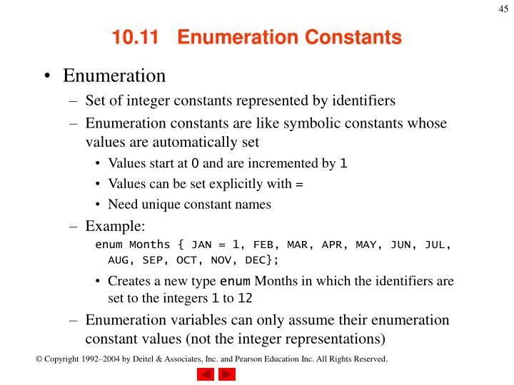 10.11   Enumeration Constants