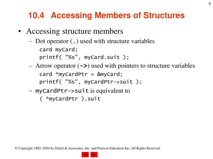 10.4   Accessing Members of Structures