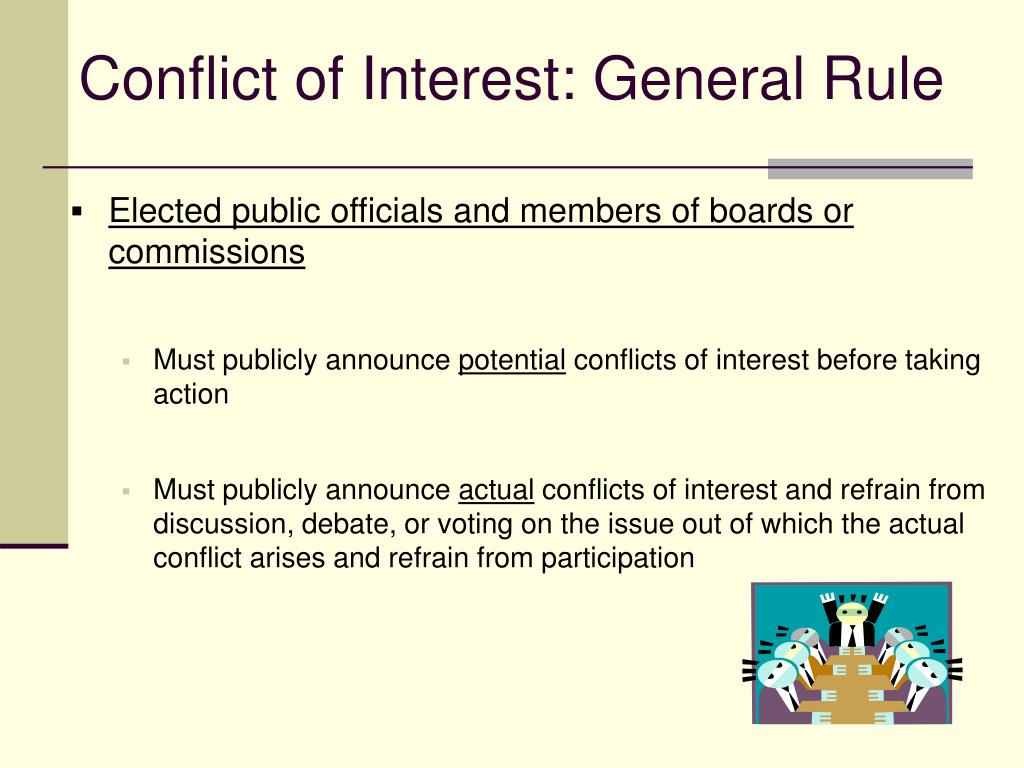 Conflict of Interest: General Rule