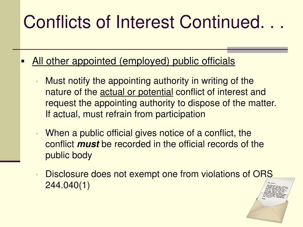 Conflicts of Interest Continued. . .