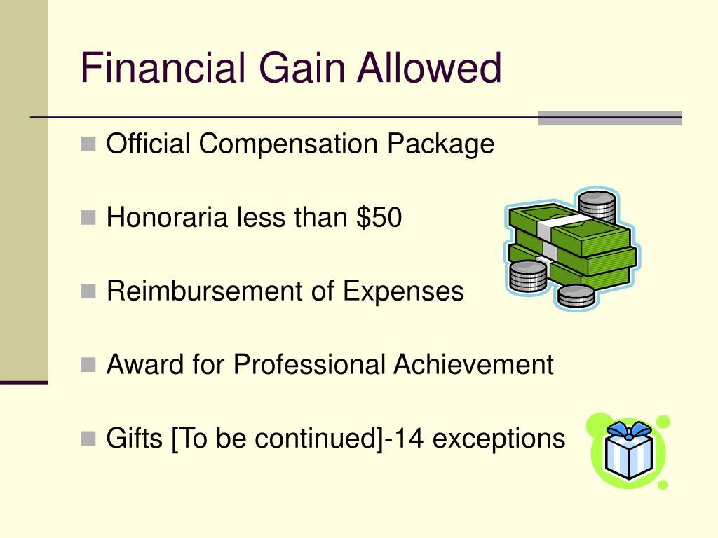Financial Gain Allowed