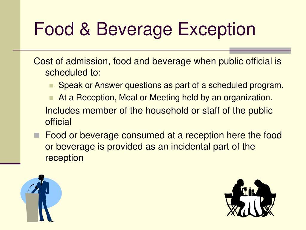Food & Beverage Exception