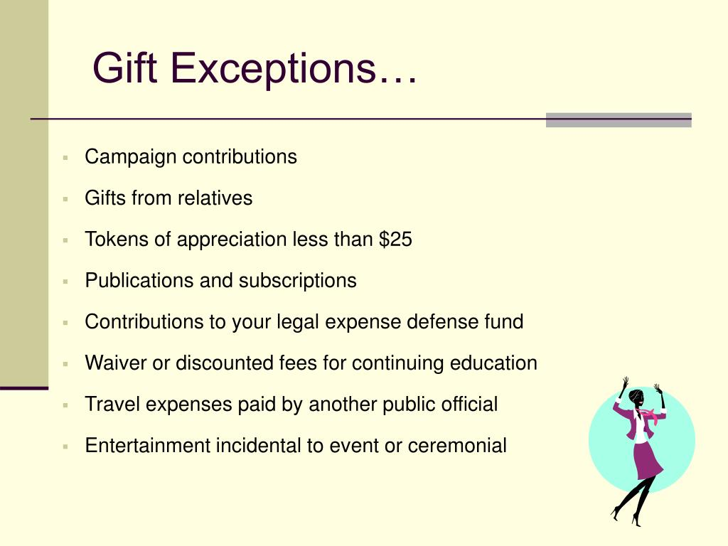 Gift Exceptions…