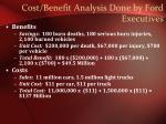 cost benefit analysis done by ford executives
