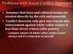 problems with social conflict approach