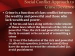 social conflict approach to crime deviance