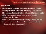 two perspectives on deviance1