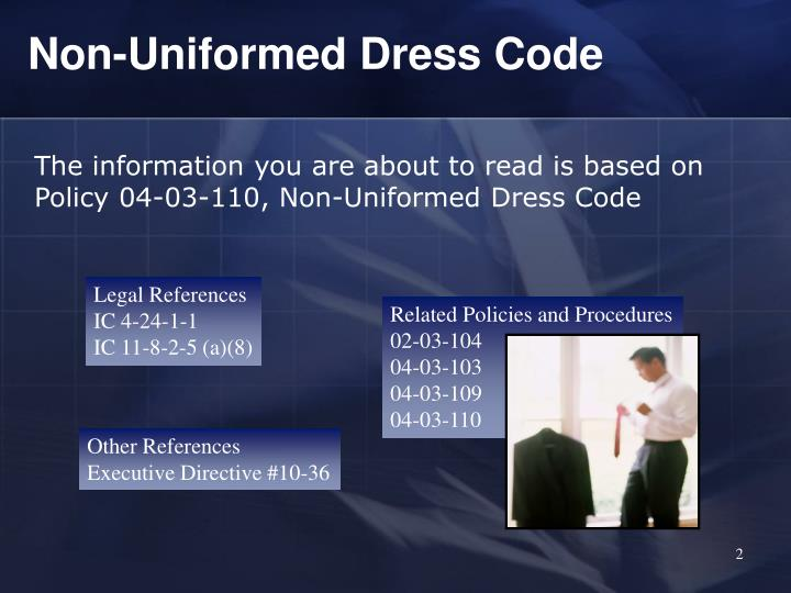 Non-Uniformed Dress Code