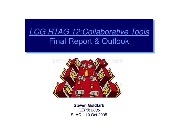 Lcg rtag 12 collaborative tools final report outlook