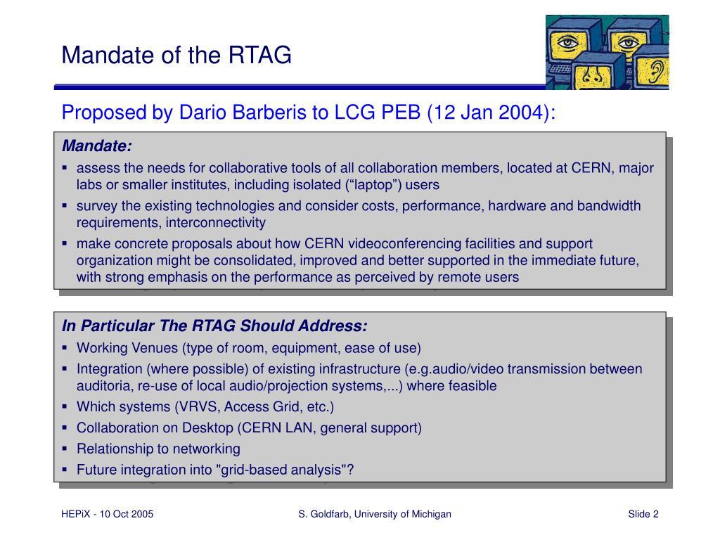 Mandate of the RTAG