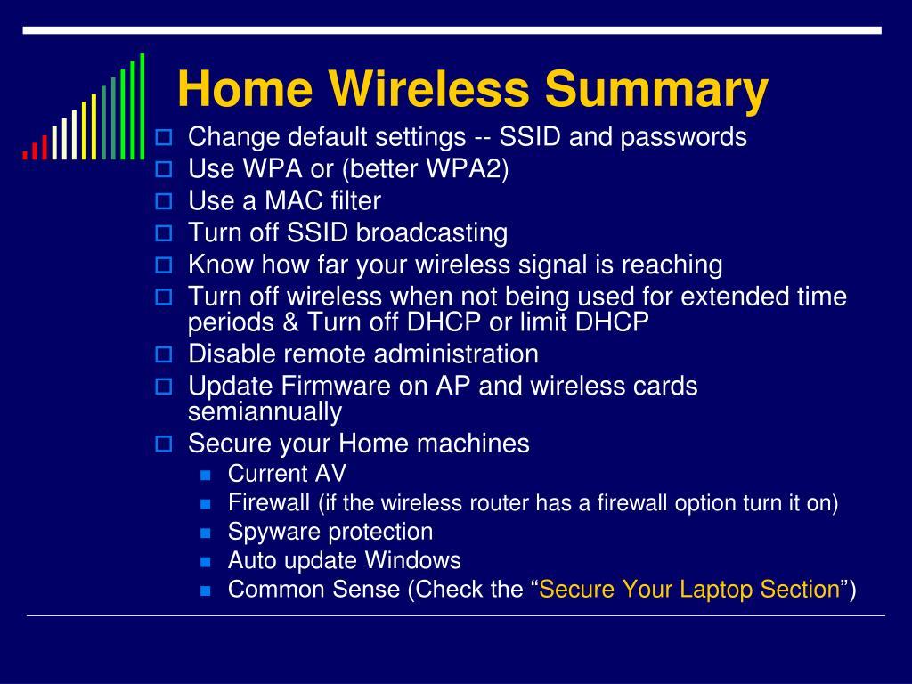 Home Wireless Summary