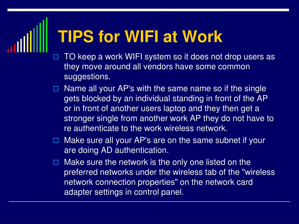 TIPS for WIFI at Work