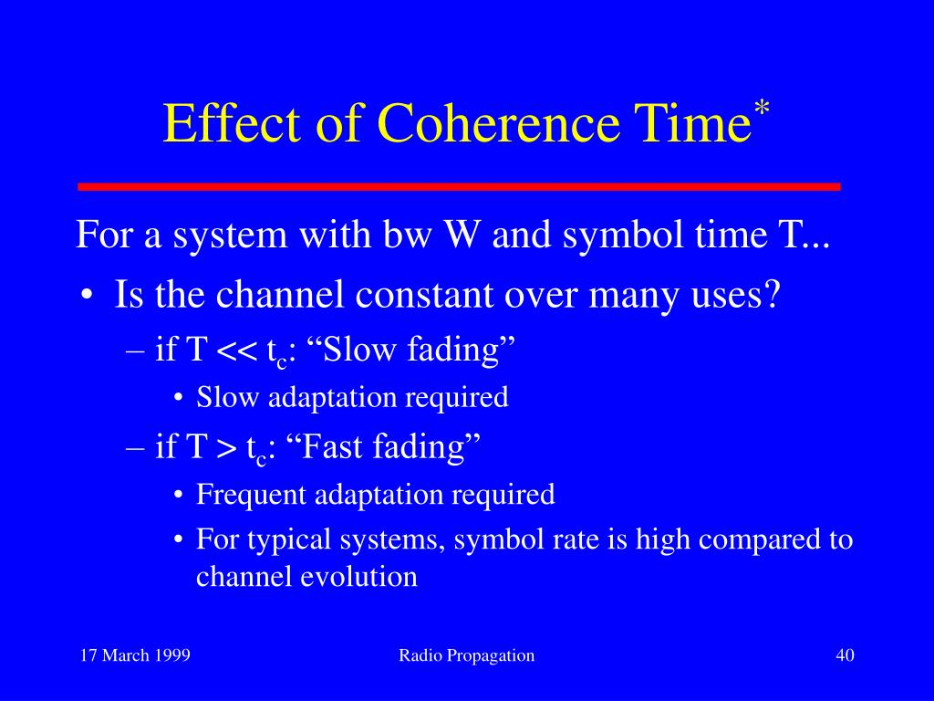 Effect of Coherence Time