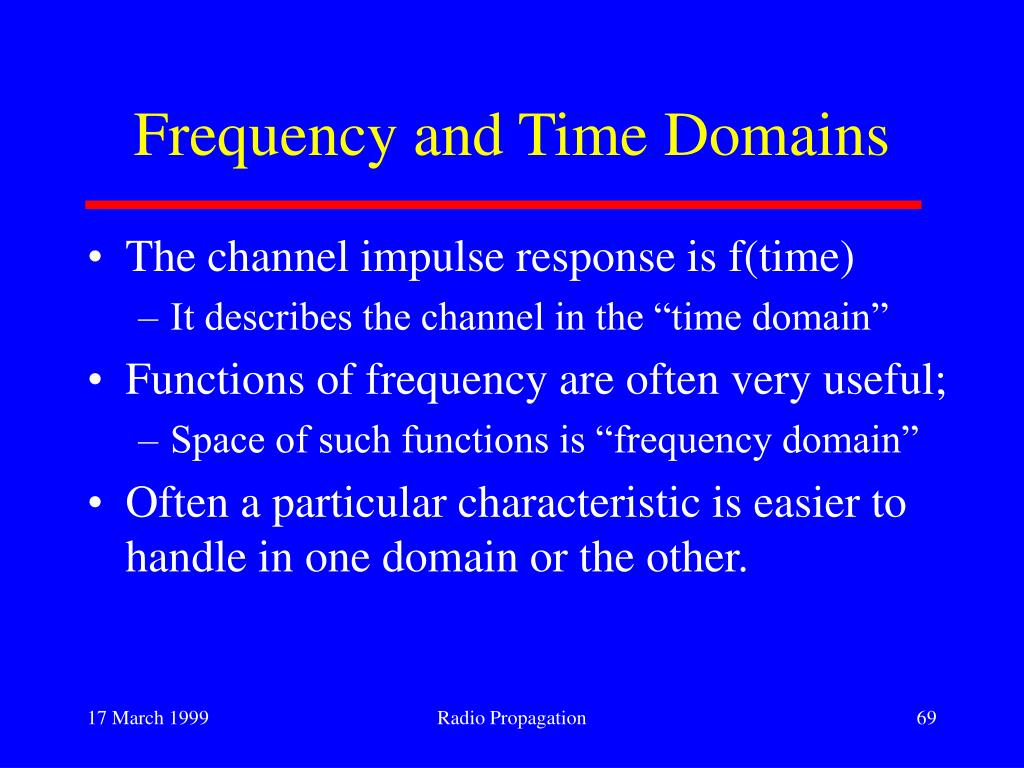 Frequency and Time Domains
