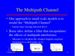 the multipath channel
