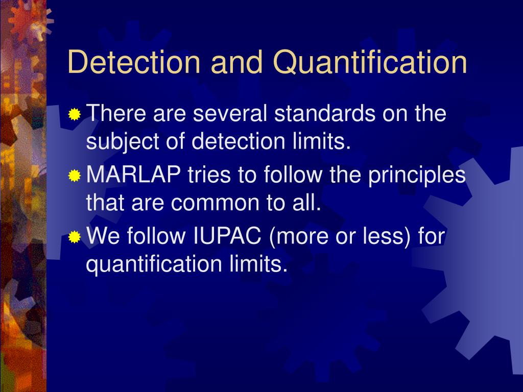 Detection and Quantification