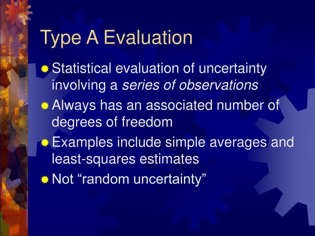 Type A Evaluation