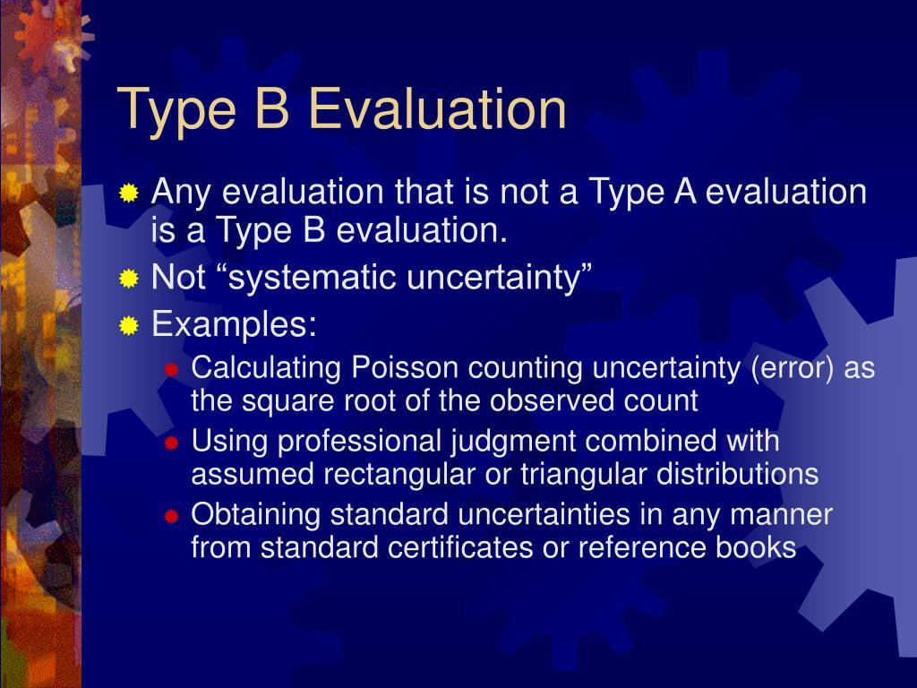 Type B Evaluation