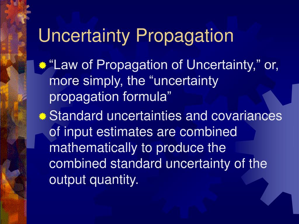 Uncertainty Propagation