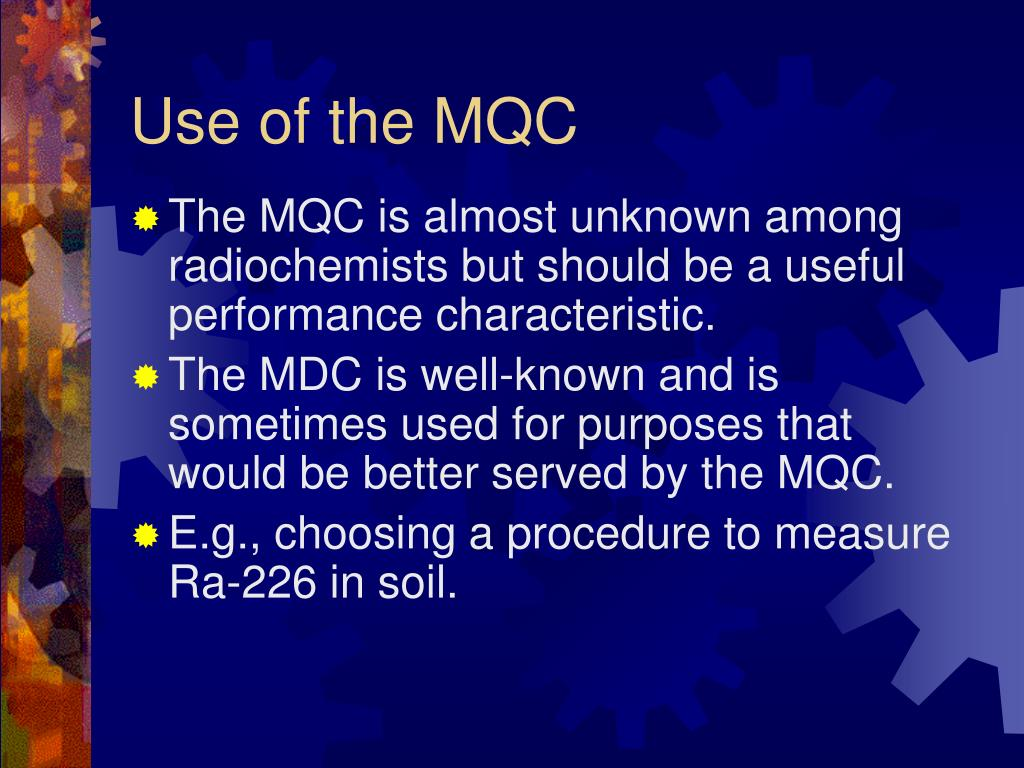 Use of the MQC