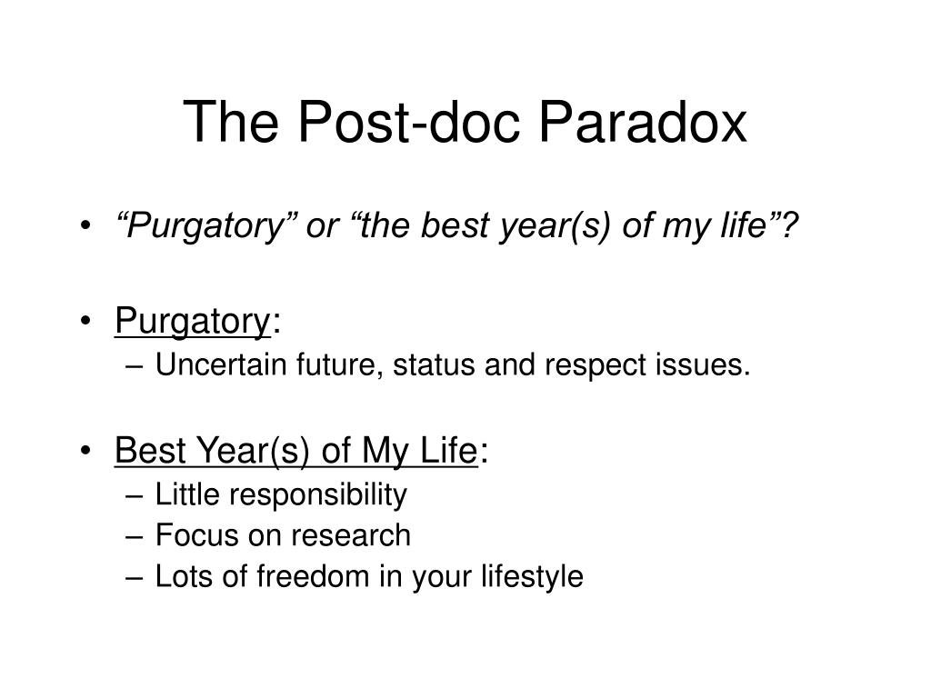 The Post-doc Paradox