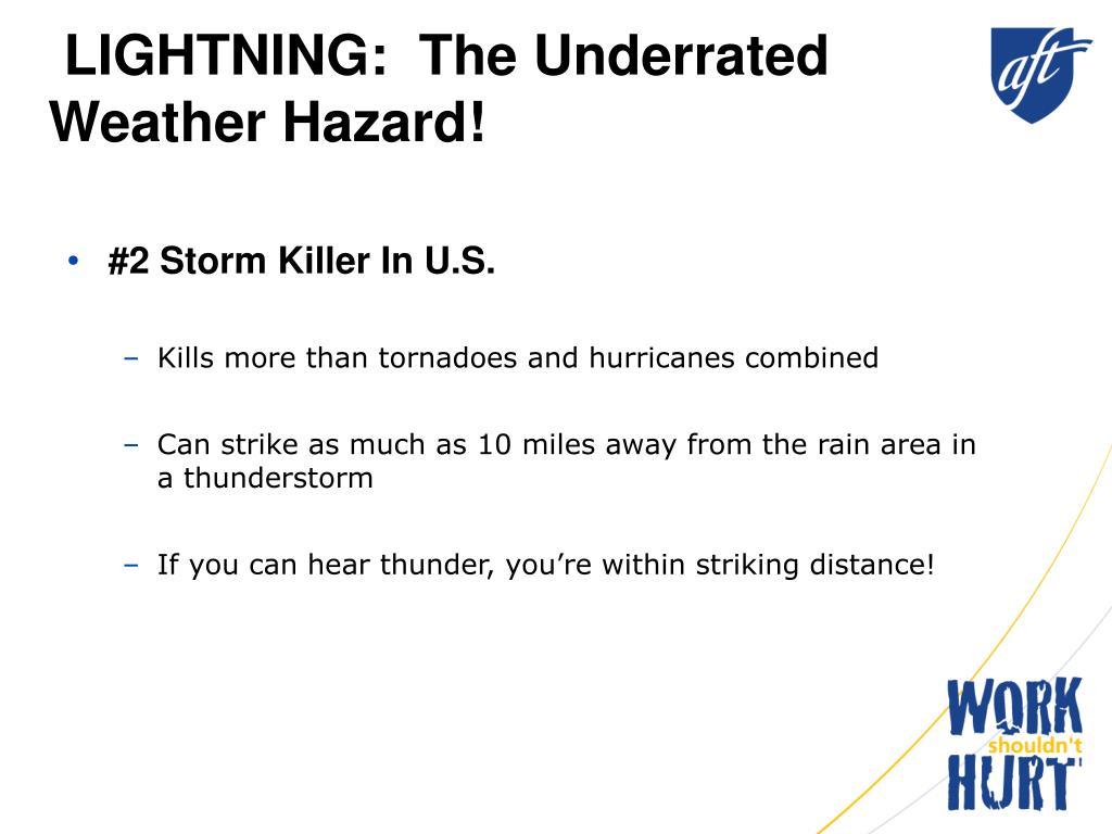 LIGHTNING:  The Underrated Weather Hazard!