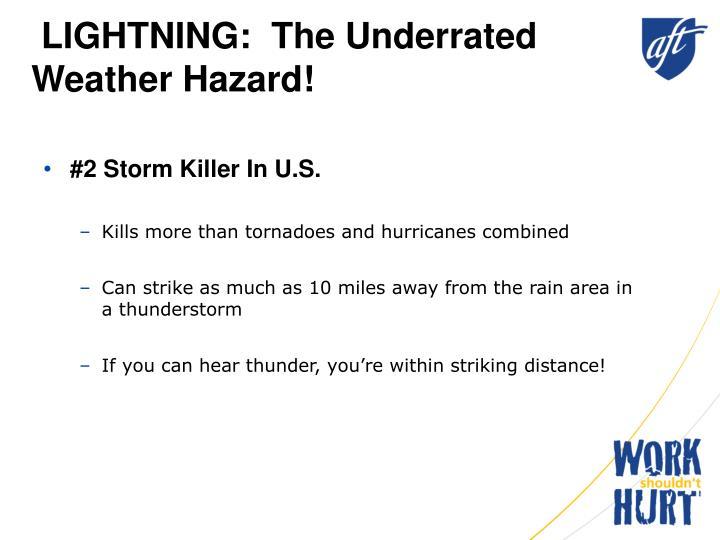 Lightning the underrated weather hazard