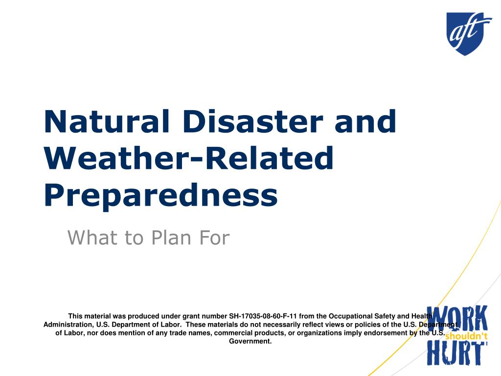 Natural Disaster and       Weather-Related Preparedness